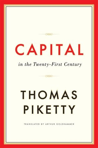 Capital in the Twenty-First Century by Thomas Piketty