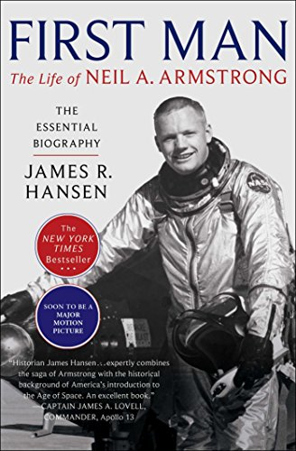 First Man The Life of Neil A. Armstrong